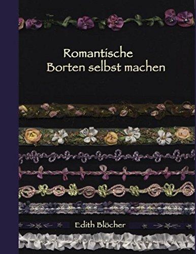 9783842364141: Romantische Borten selbst machen