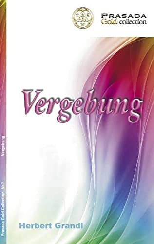 9783842368811: Prasada Gold Collection Nr.2: Vergebung