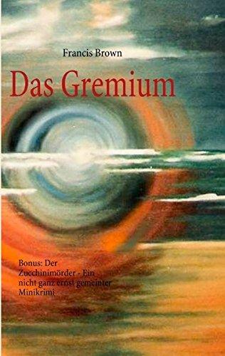 9783842370609: Das Gremium