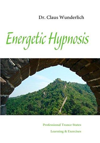 Energetic Hypnosis: Claus Wunderlich