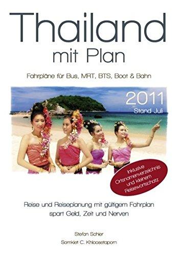 9783842370951: Thailand mit Plan 2011: Fahrpl�ne f�r Bus, MRT, BTS, Boot, Bahn