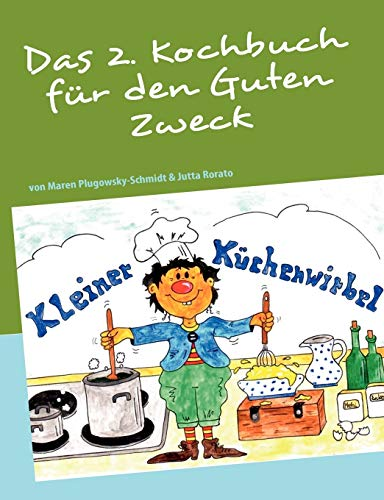 9783842371316: Das 2. Kochbuch für den Guten Zweck