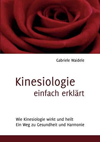 9783842371378: Kinesiologie einfach erklärt (German Edition)