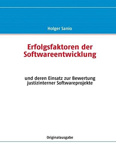 9783842371408: Erfolgsfaktoren der Softwareentwicklung und deren Einsatz zur Bewertung justizinterner Softwareprojekte