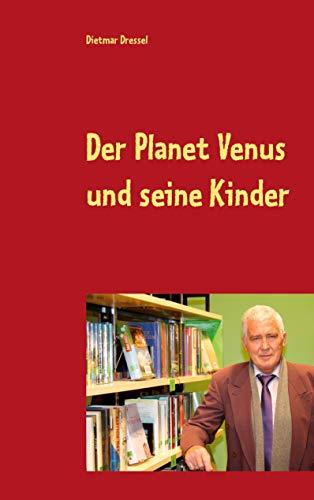 9783842372375: Der Planet Venus Und Seine Kinder (German Edition)