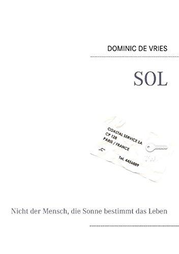 Sol: Dominic de Vries