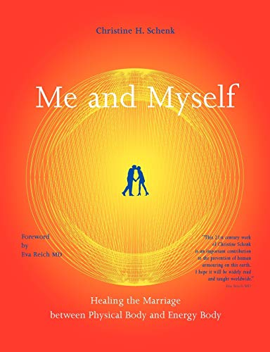 Me And Myself: Schenk, Christine H.
