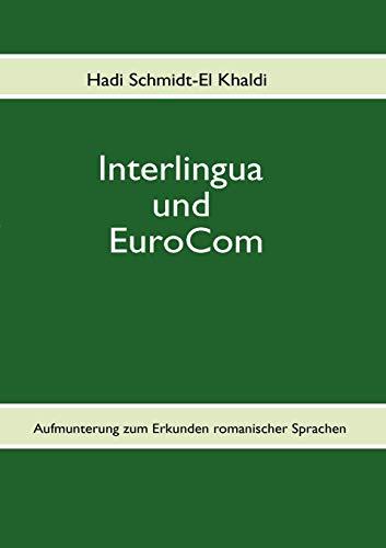 9783842377059: Interlingua Und Eurocom (German Edition)