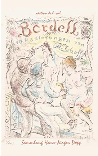 9783842378025: Otto Schoff, Bordell. 10 erotische Radierungen: sowie 6 Radierungen