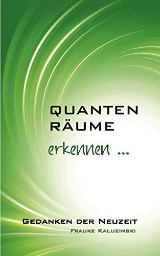 Quantenräume: Kaluzinski, Frauke