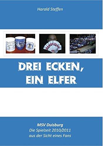 Drei Ecken, ein Elfer: Steffen, Harald