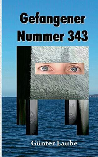 9783842381995: Gefangener Nummer 343