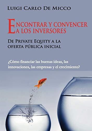 9783842382206: Encontrar y convencer a los inversores (Spanish Edition)