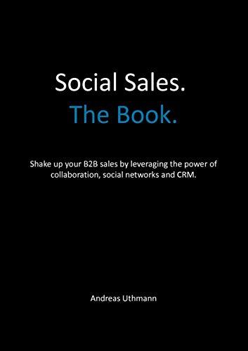 Win. Grow. Social Sales.: Uthmann, Andreas