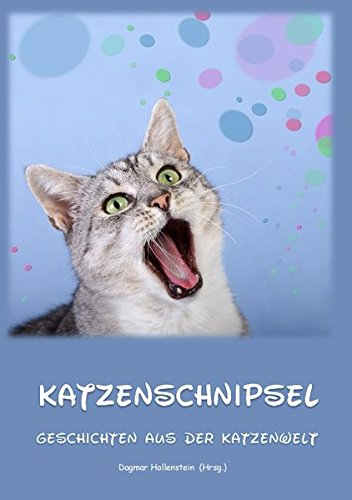 9783842382572: Katzenschnipsel: Geschichten aus der Katzenwelt