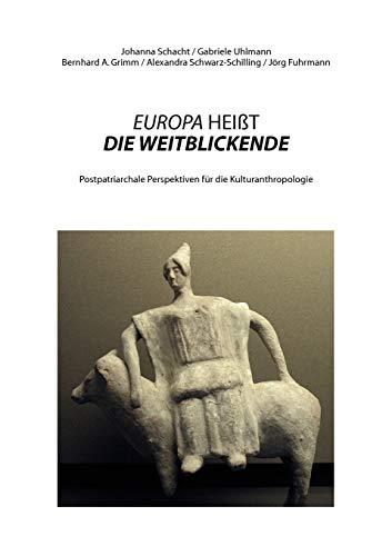 Europa Hei T Die Weitblickende: Gabriele Uhlmann