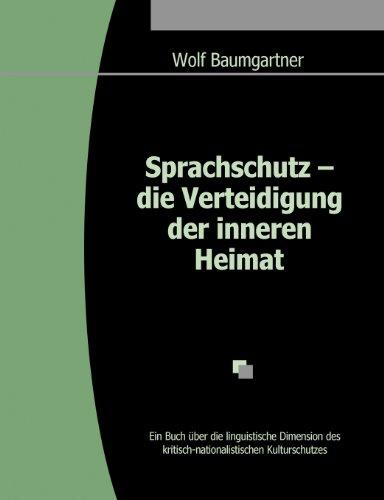 9783842383357: Sprachschutz - die Verteidigung der inneren Heimat