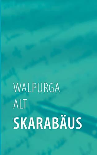 Skarabäus: Walpurga Alt