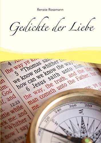 9783842400856: Gedichte Der Liebe (German Edition)
