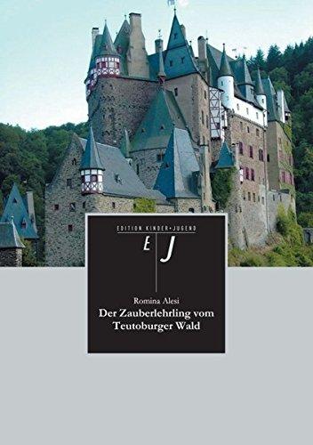 9783842400931: Der Zauberlehrling Vom Teutoburger Wald