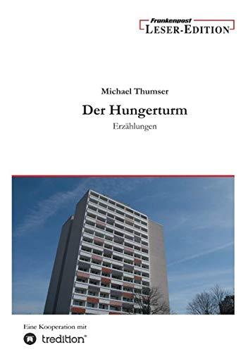 9783842401327: Der Hungerturm (German Edition)