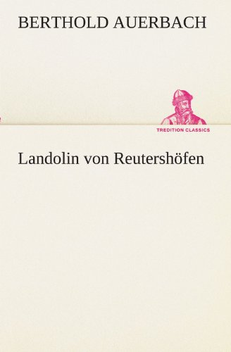 9783842403024: Landolin von Reutershöfen (TREDITION CLASSICS) (German Edition)