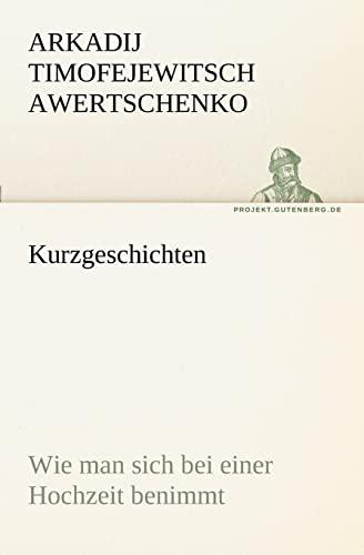 9783842403062: Kurzgeschichten (TREDITION CLASSICS)