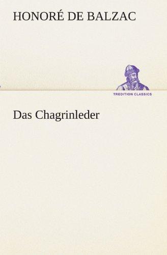 9783842403208: Das Chagrinleder (TREDITION CLASSICS)