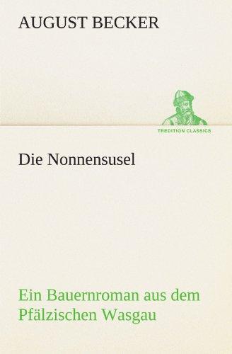 9783842403413: Die Nonnensusel (TREDITION CLASSICS)
