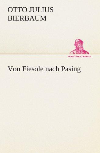 9783842403512: Von Fiesole nach Pasing (TREDITION CLASSICS)