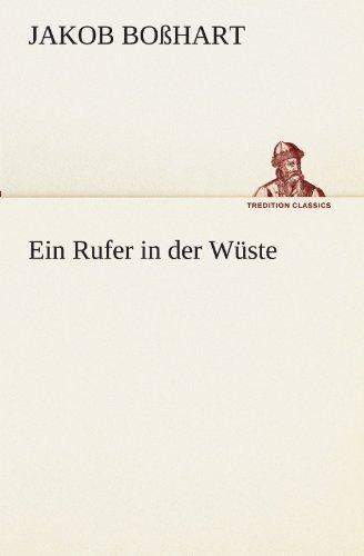 9783842403789: Ein Rufer in der Wüste (TREDITION CLASSICS) (German Edition)