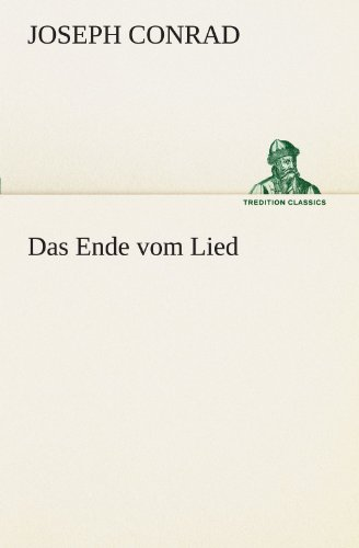 9783842404199: Das Ende vom Lied (TREDITION CLASSICS)