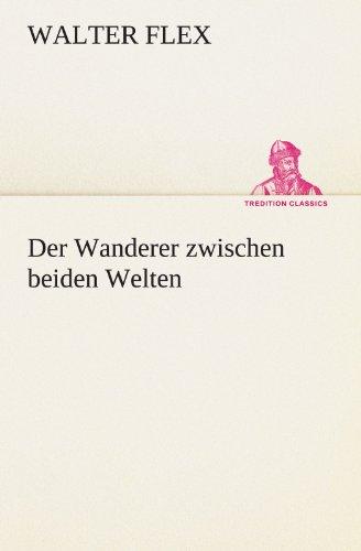 9783842404755: Der Wanderer zwischen beiden Welten (TREDITION CLASSICS) (German Edition)