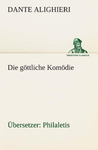 9783842406568: Die göttliche Komödie (Übersetzer: Philaletis) (TREDITION CLASSICS)