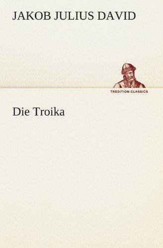 9783842406698: Die Troika (TREDITION CLASSICS) (German Edition)