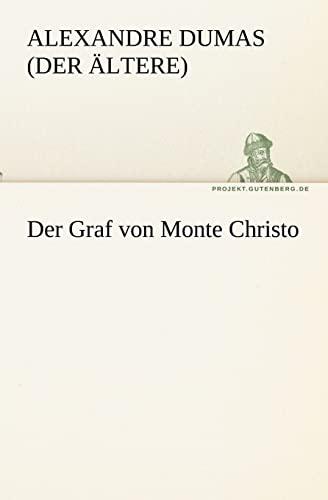 """Der Graf von Monte Christo TREDITION CLASSICS German Edition: Alexandre Dumas Der Ã""""ltere"""