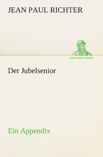 9783842407930: Der Jubelsenior (TREDITION CLASSICS)