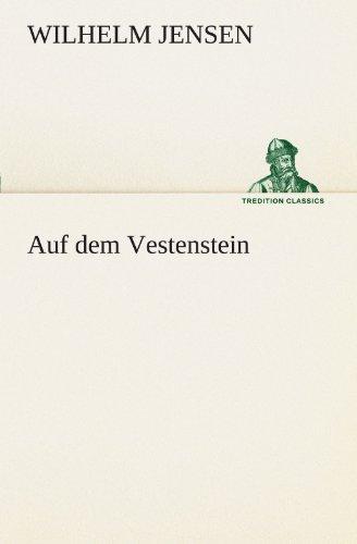 9783842408098: Auf dem Vestenstein (TREDITION CLASSICS) (German Edition)