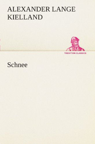 9783842408302: Schnee (TREDITION CLASSICS) (German Edition)