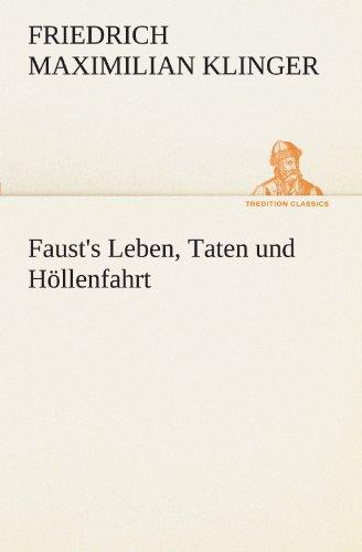 9783842408364: Faust's Leben, Taten und Höllenfahrt (TREDITION CLASSICS)