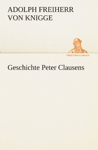 9783842408463: Geschichte Peter Clausens (TREDITION CLASSICS)
