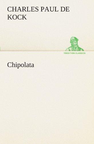 9783842408487: Chipolata (TREDITION CLASSICS) (German Edition)