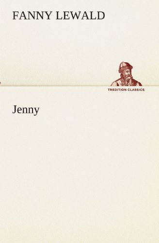 Jenny TREDITION CLASSICS German Edition: Fanny Lewald