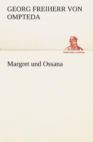 9783842410220: Margret und Ossana (TREDITION CLASSICS) (German Edition)