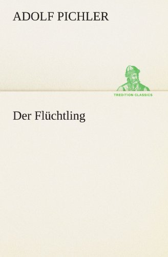 9783842410329: Der Flüchtling (TREDITION CLASSICS) (German Edition)