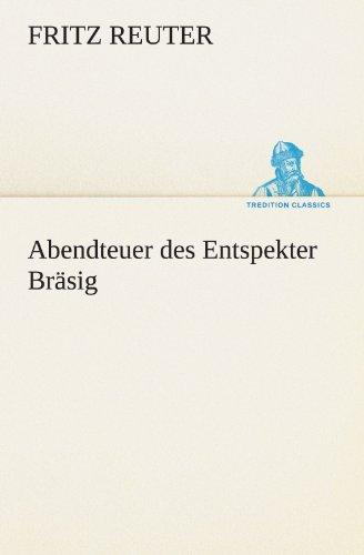 9783842410886: Abendteuer des Entspekter Bräsig (TREDITION CLASSICS)