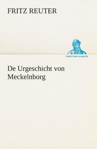 9783842410916: De Urgeschicht von Meckelnborg (TREDITION CLASSICS)