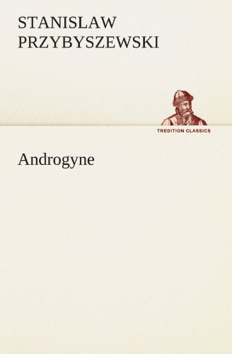 9783842411371: Androgyne (TREDITION CLASSICS) (German Edition)