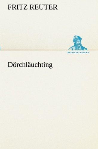 Dorchlauchting: Fritz Reuter