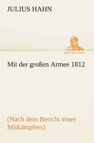 9783842414372: Mit der gro�en Armee 1812 (TREDITION CLASSICS)